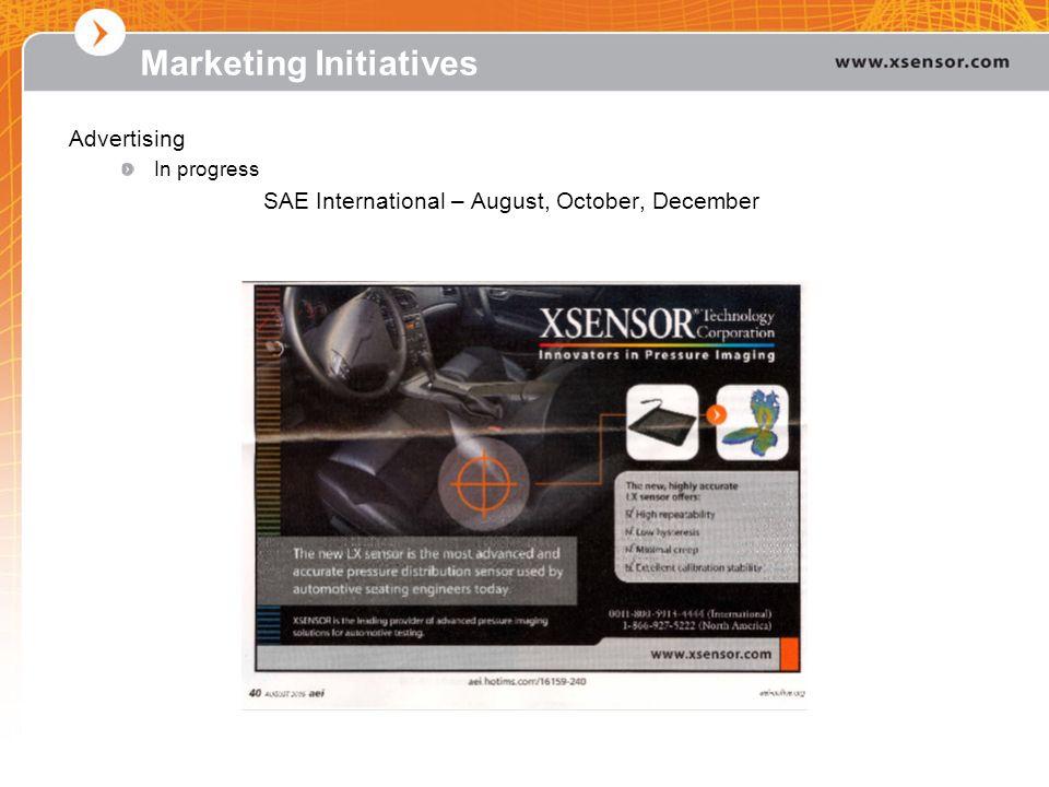Advertising In progress SAE International – August, October, December Marketing Initiatives