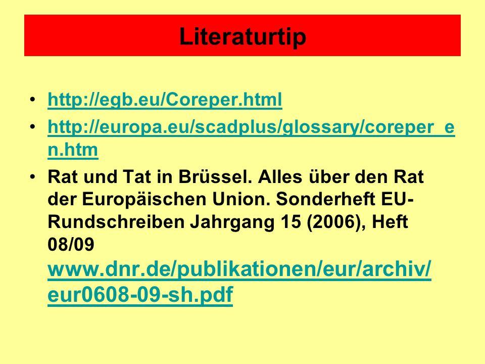 Literaturtip http://egb.eu/Coreper.html http://europa.eu/scadplus/glossary/coreper_e n.htmhttp://europa.eu/scadplus/glossary/coreper_e n.htm Rat und T