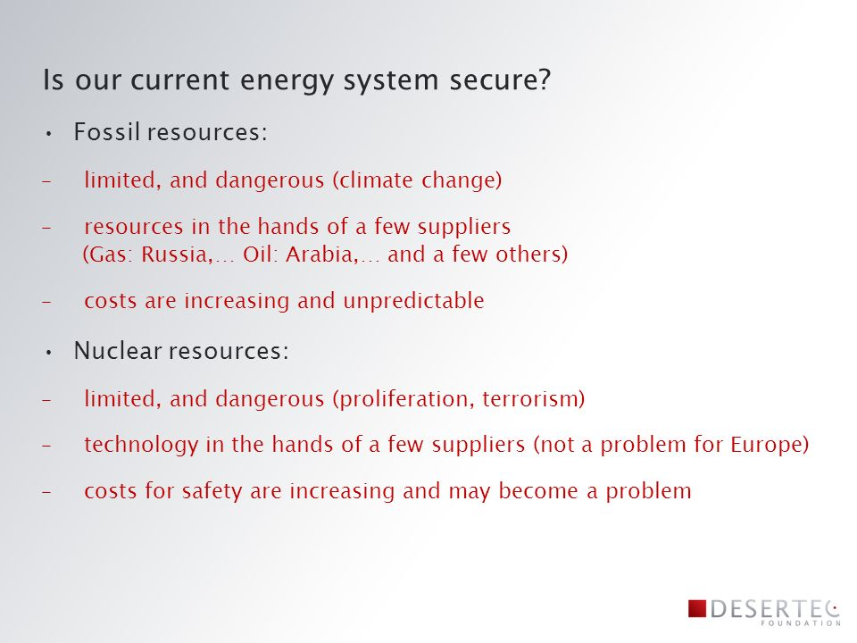Is our current energy system secure.