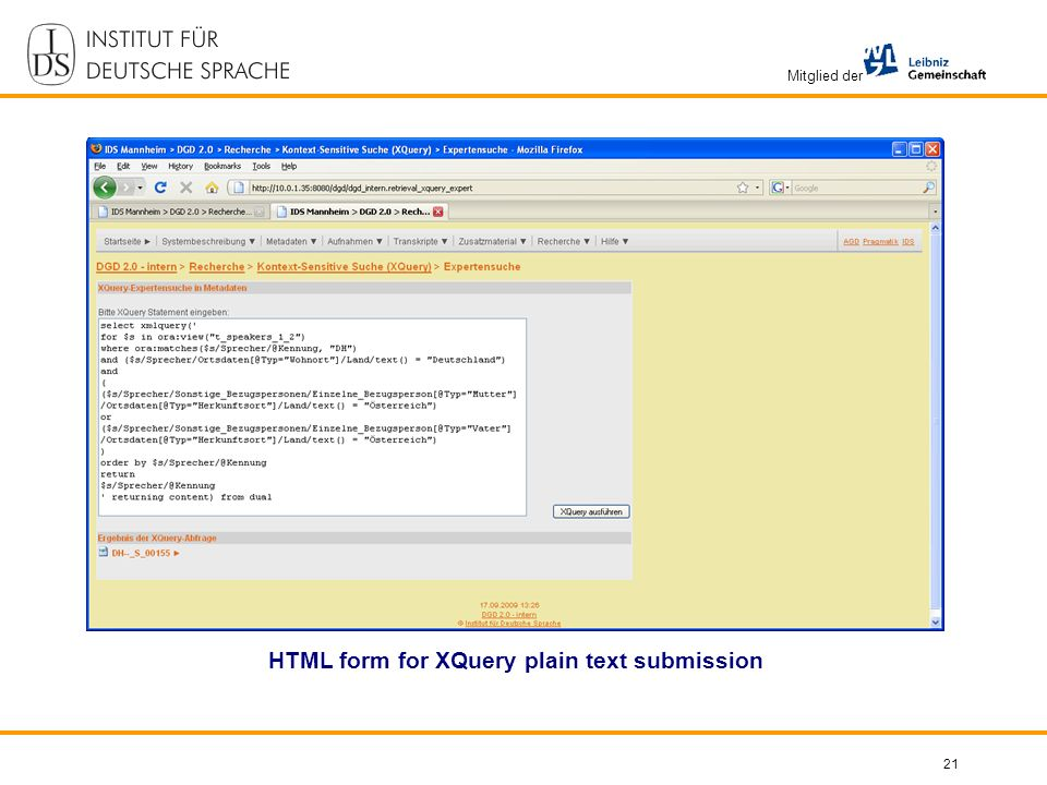 Mitglied der 21 HTML form for XQuery plain text submission