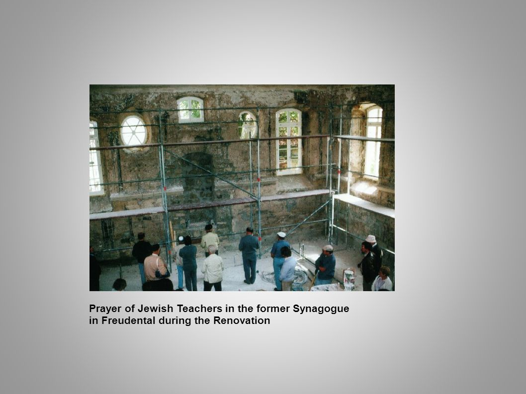 Prayer of Jewish Teachers in the former Synagogue in Freudental during the Renovation