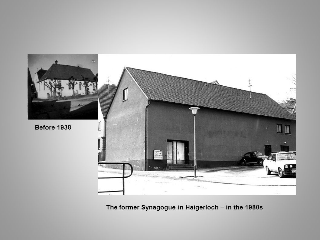 The former Synagogue in Haigerloch – in the 1980s Before 1938