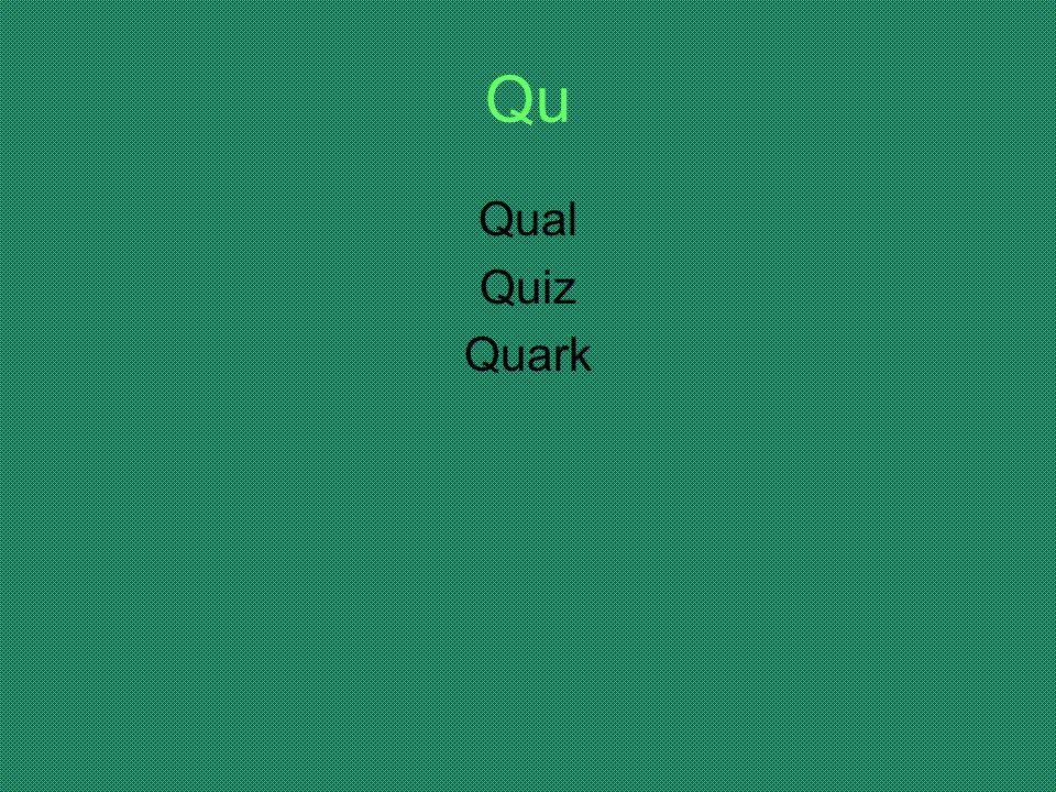 Qu Qual Quiz Quark
