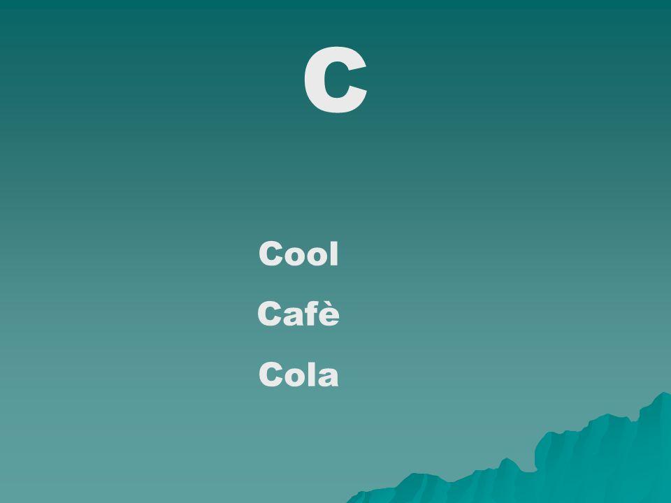 C Cool Cafè Cola