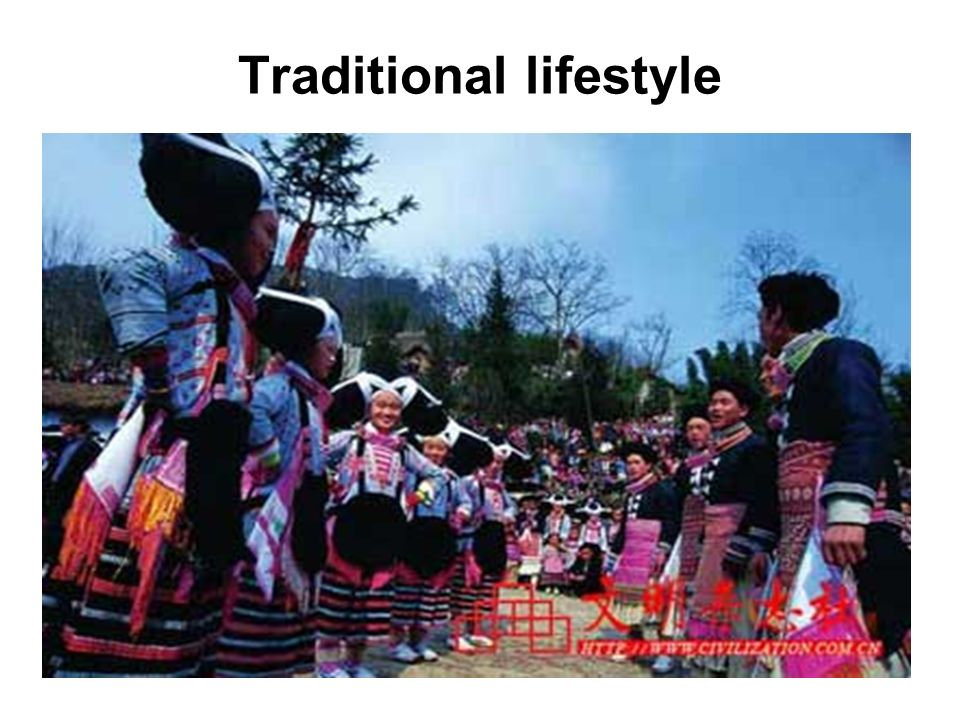 Traditional lifestyle