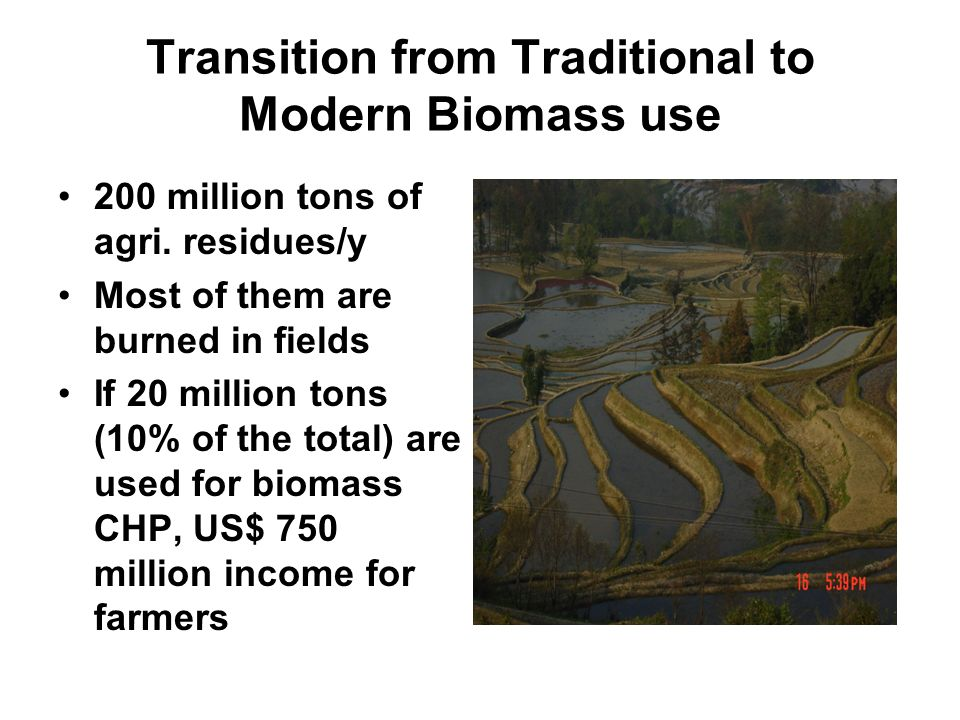 Transition from Traditional to Modern Biomass use 200 million tons of agri.