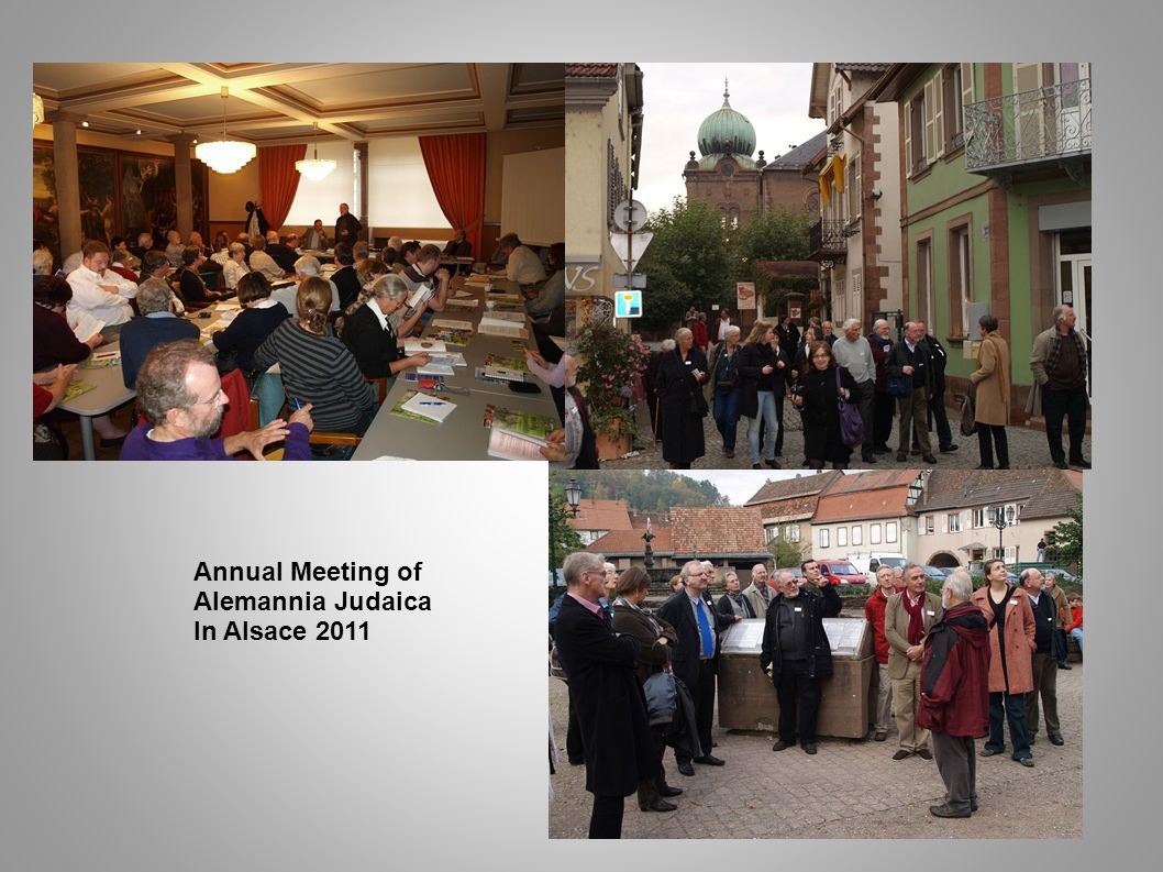 Annual Meeting of Alemannia Judaica In Alsace 2011