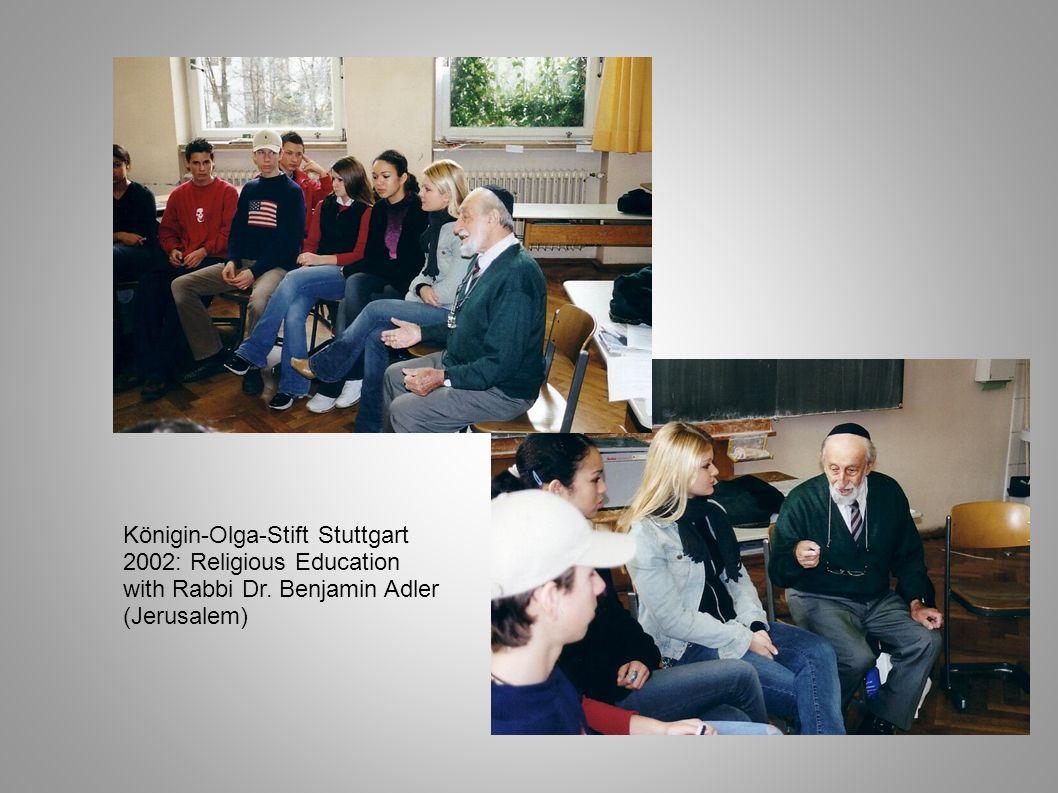 Königin-Olga-Stift Stuttgart 2002: Religious Education with Rabbi Dr. Benjamin Adler (Jerusalem)