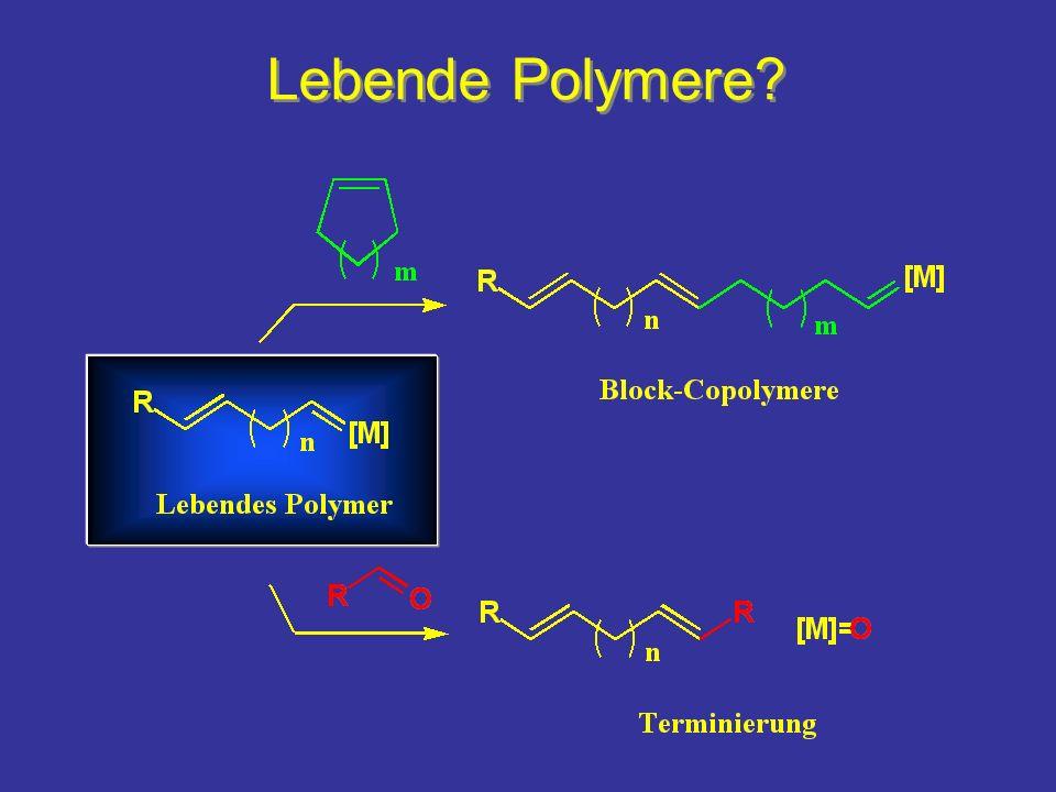 Lebende Polymere?