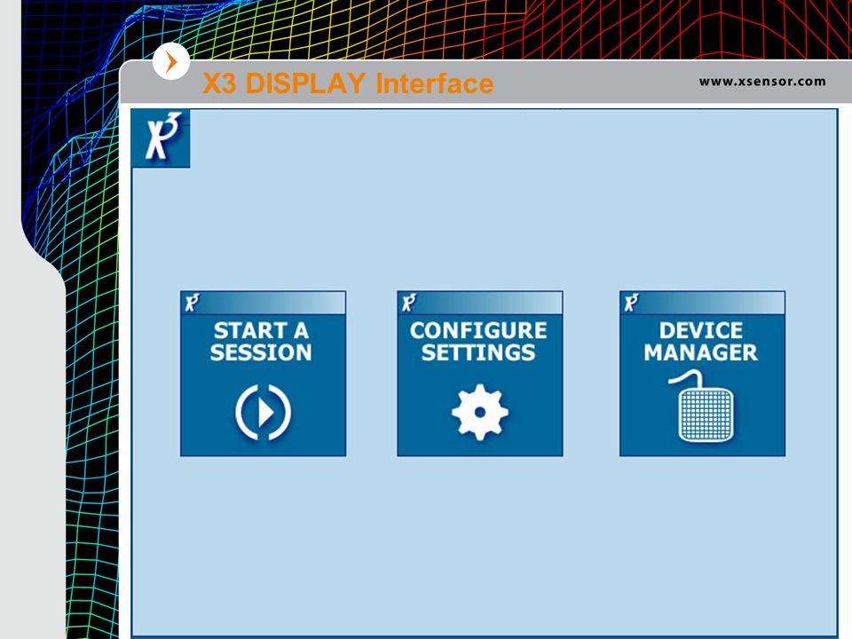 X3 DISPLAY Interface