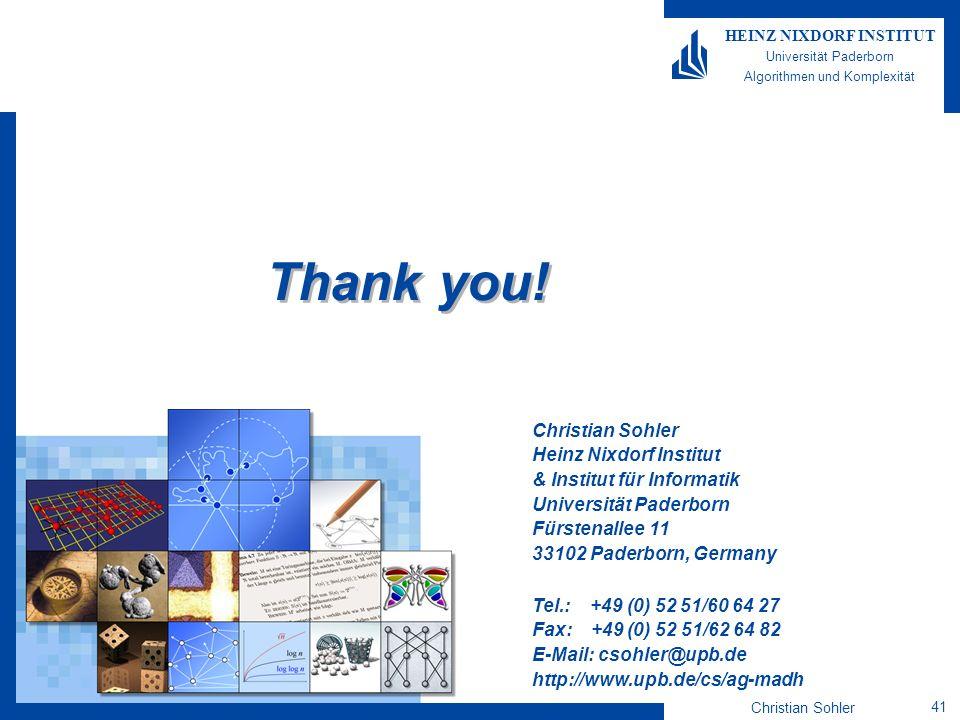 Christian Sohler 41 HEINZ NIXDORF INSTITUT Universität Paderborn Algorithmen und Komplexität Christian Sohler Heinz Nixdorf Institut & Institut für In