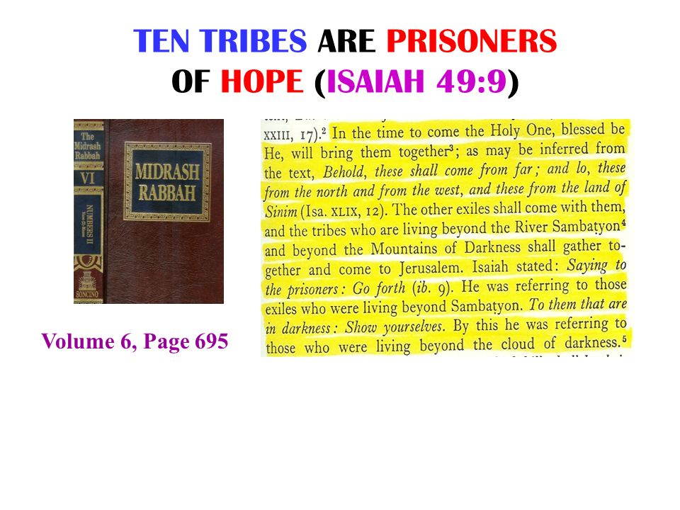 TEN TRIBES ARE PRISONERS OF HOPE (ISAIAH 49:9) Volume 6, Page 695
