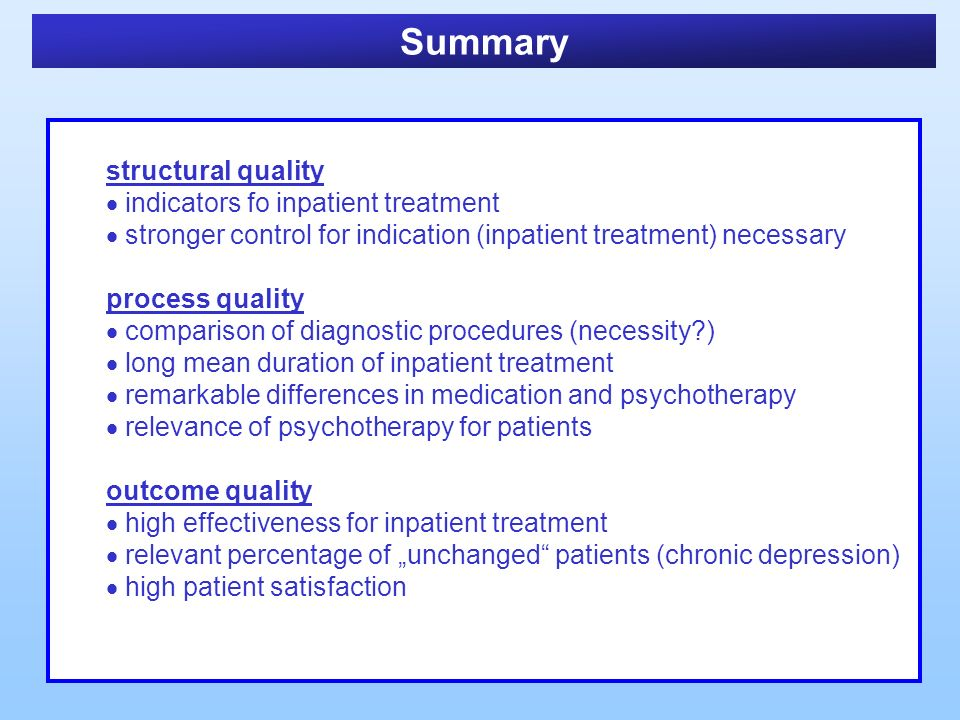Summary structural quality indicators fo inpatient treatment stronger control for indication (inpatient treatment) necessary process quality compariso