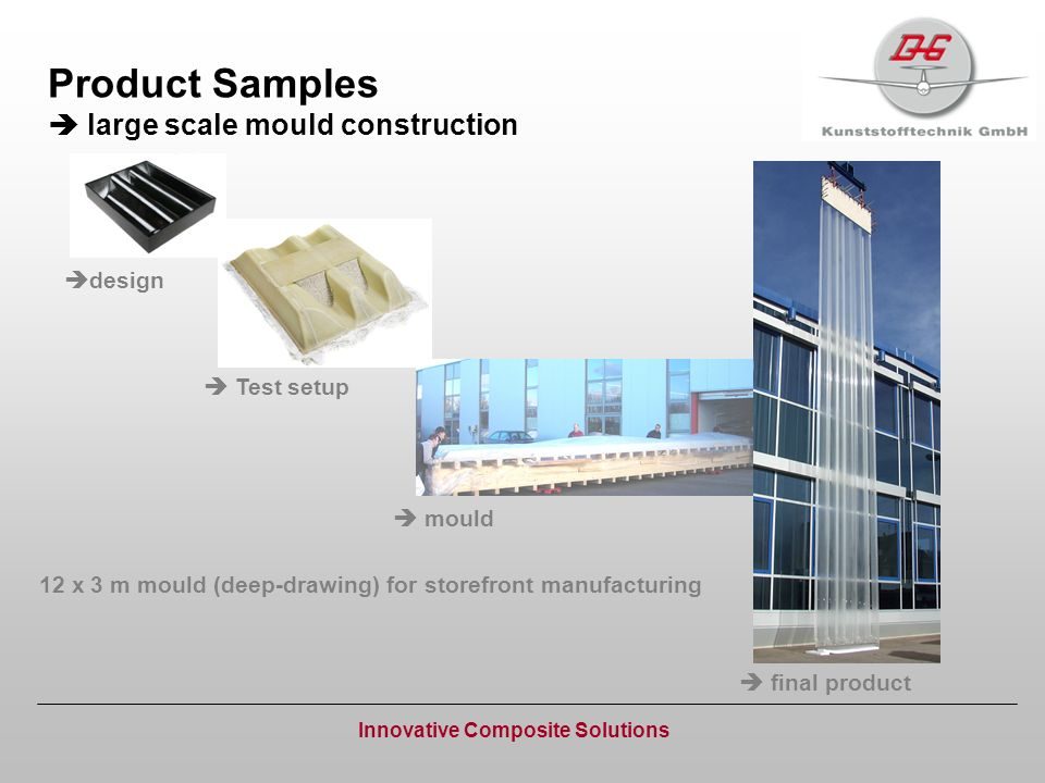 Product Samples large scale mould construction Innovative Composite Solutions 12 x 3 m mould (deep-drawing) for storefront manufacturing design Test s