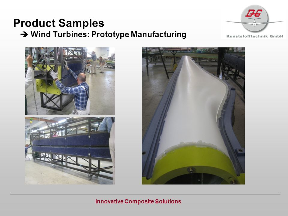 Product Samples Wind Turbines: Prototype Manufacturing Innovative Composite Solutions