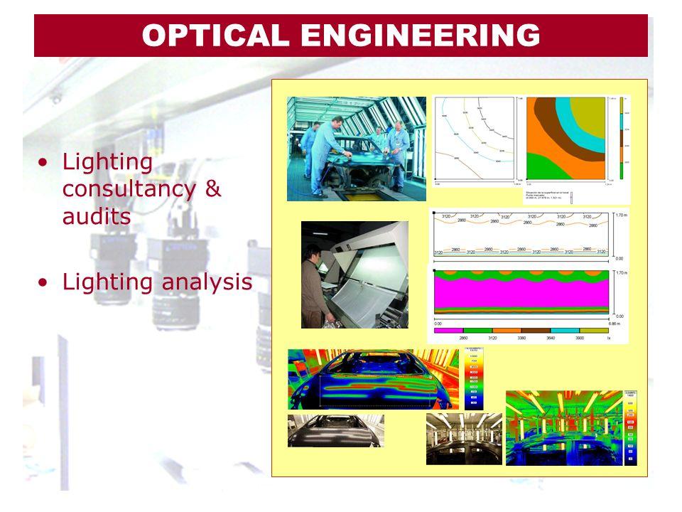 Lighting consultancy & audits Lighting analysis OPTICAL ENGINEERING