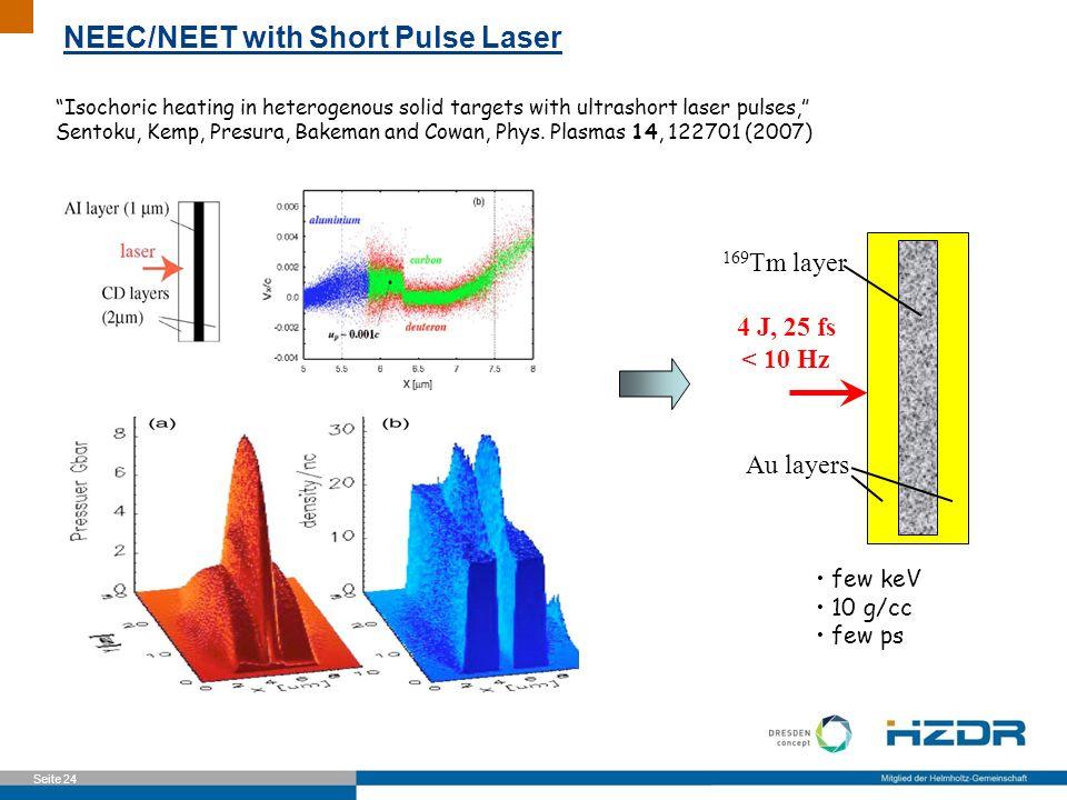 Seite 24 Isochoric heating in heterogenous solid targets with ultrashort laser pulses, Sentoku, Kemp, Presura, Bakeman and Cowan, Phys. Plasmas 14, 12