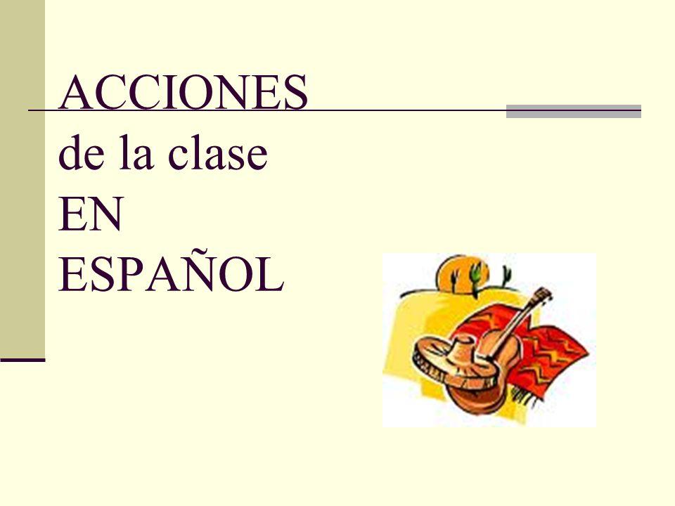 ACCIONES de la clase EN ESPAÑOL