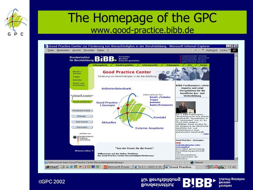 GPC 2002 The Homepage of the GPC www.good-practice.bibb.de