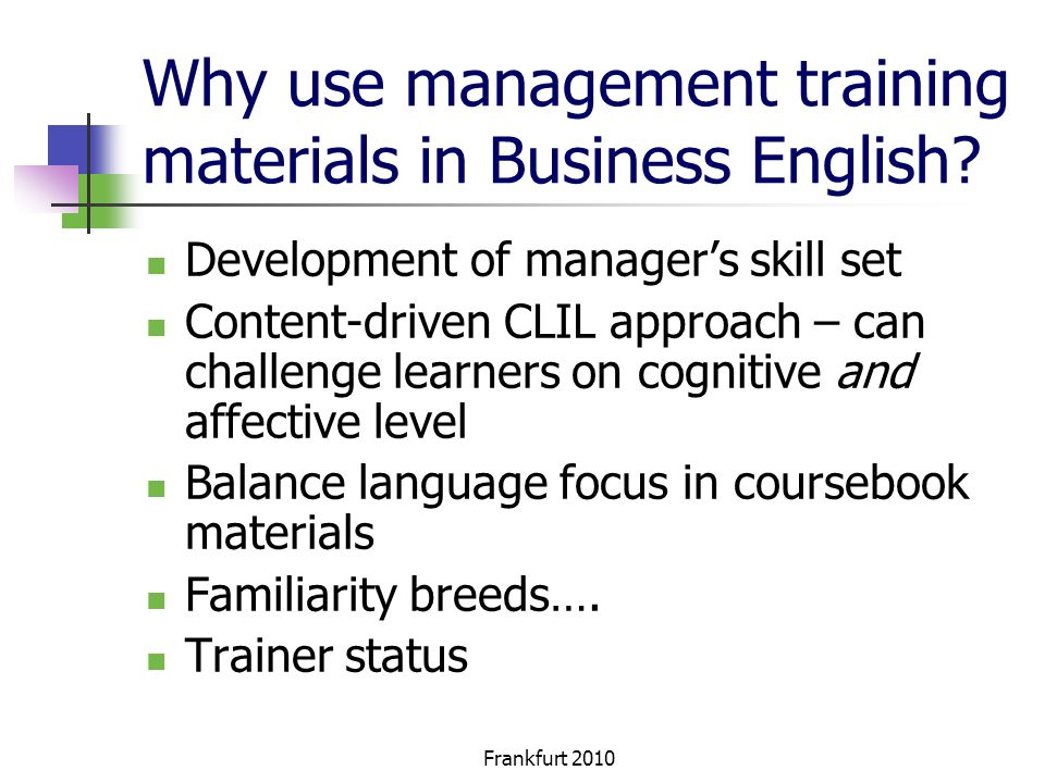 Why use management training materials in Business English.