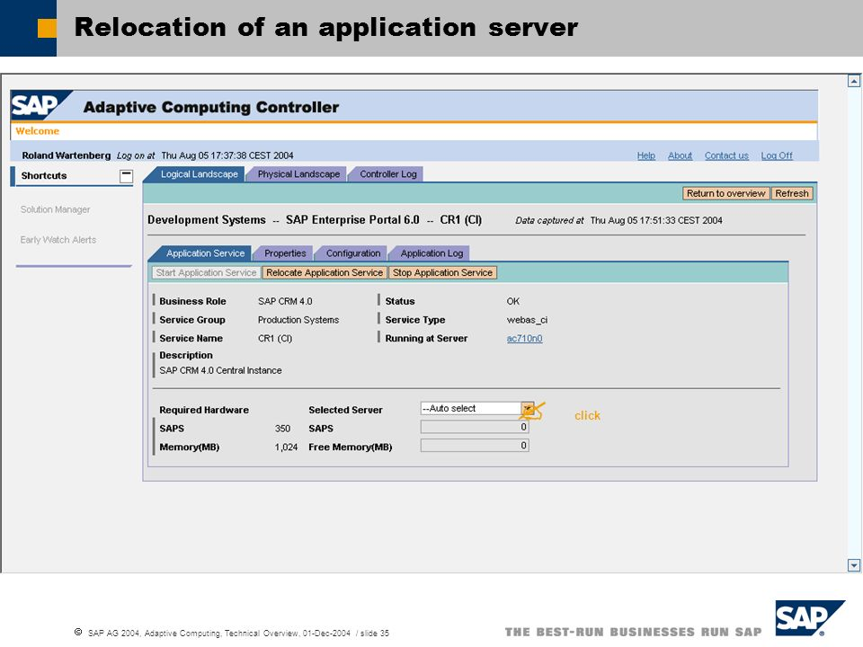 SAP AG 2004, Adaptive Computing, Technical Overview, 01-Dec-2004 / slide 35 Relocation of an application server click