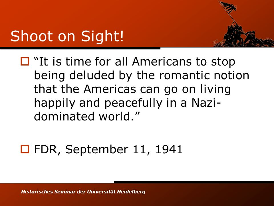 Historisches Seminar der Universität Heidelberg Shoot on Sight! It is time for all Americans to stop being deluded by the romantic notion that the Ame