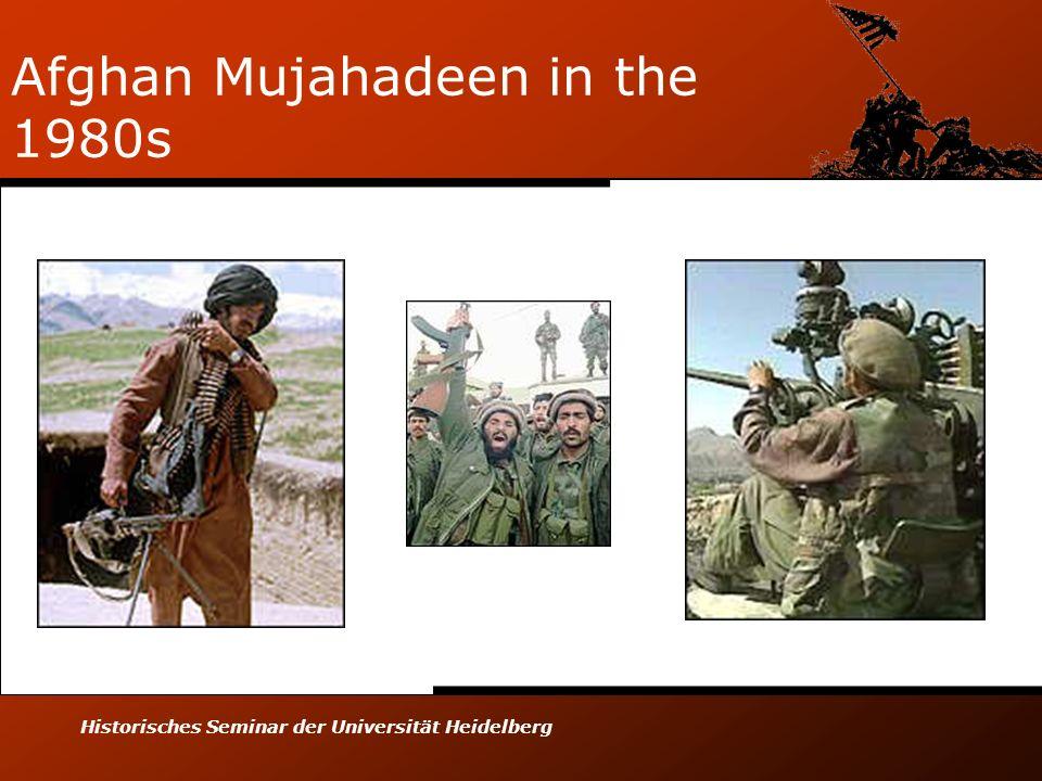 Historisches Seminar der Universität Heidelberg Afghan Mujahadeen in the 1980s