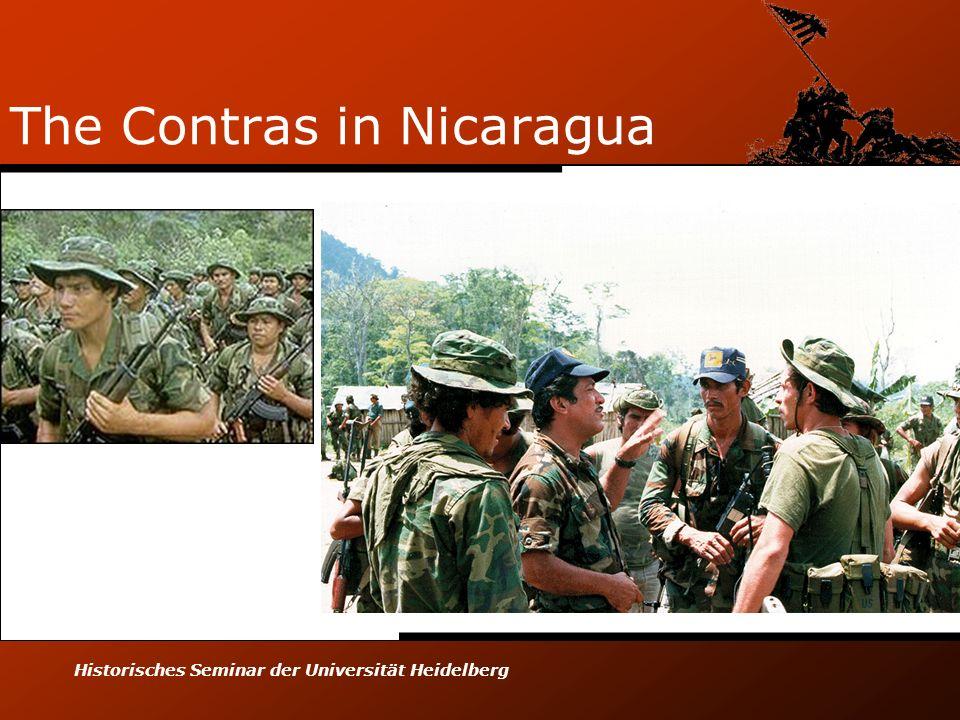 Historisches Seminar der Universität Heidelberg The Contras in Nicaragua