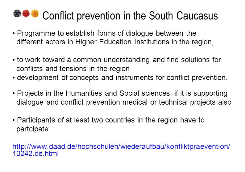 Conflict prevention in the South Caucasus Programme to establish forms of dialogue between the different actors in Higher Education Institutions in th