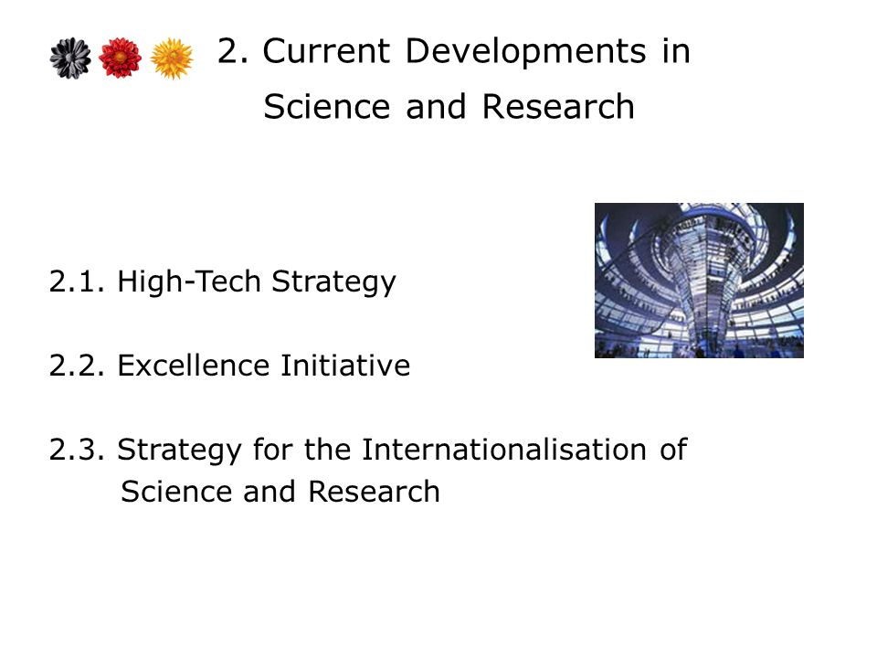 2.1. High-Tech Strategy 2.2. Excellence Initiative 2.3.