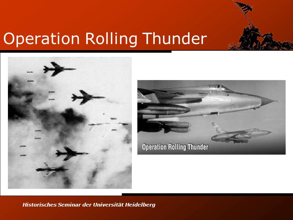 Historisches Seminar der Universität Heidelberg Operation Rolling Thunder
