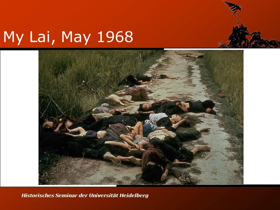 Historisches Seminar der Universität Heidelberg My Lai, May 1968