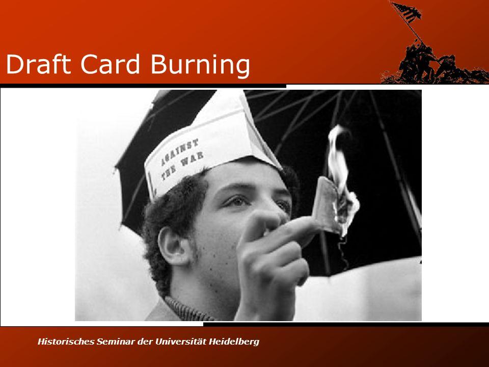 Historisches Seminar der Universität Heidelberg Draft Card Burning