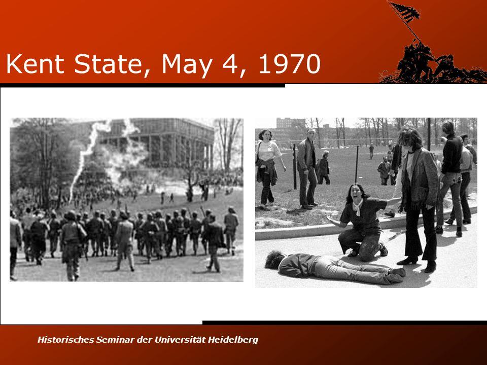 Historisches Seminar der Universität Heidelberg Kent State, May 4, 1970