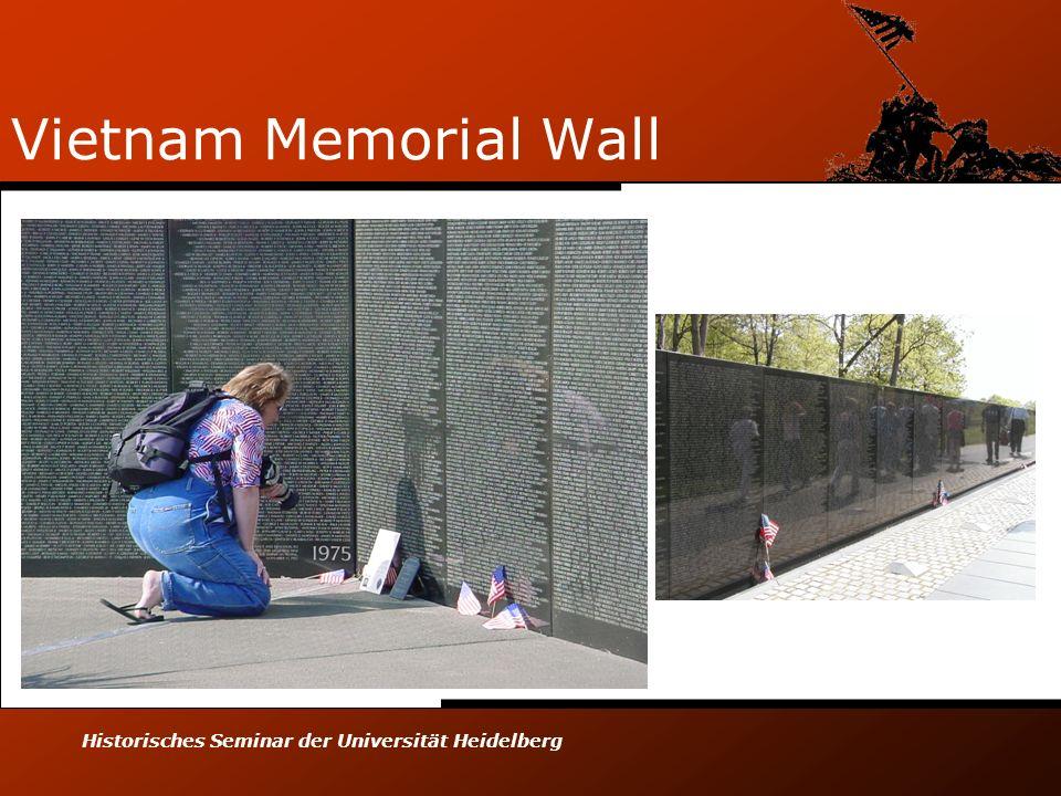 Historisches Seminar der Universität Heidelberg Vietnam Memorial Wall