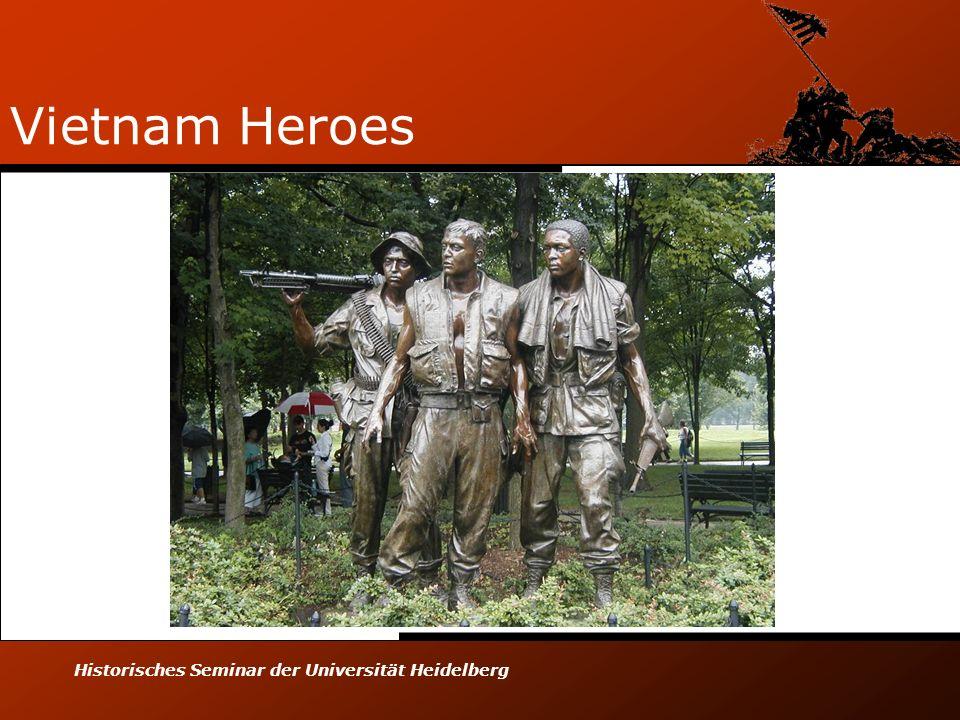 Historisches Seminar der Universität Heidelberg Vietnam Heroes