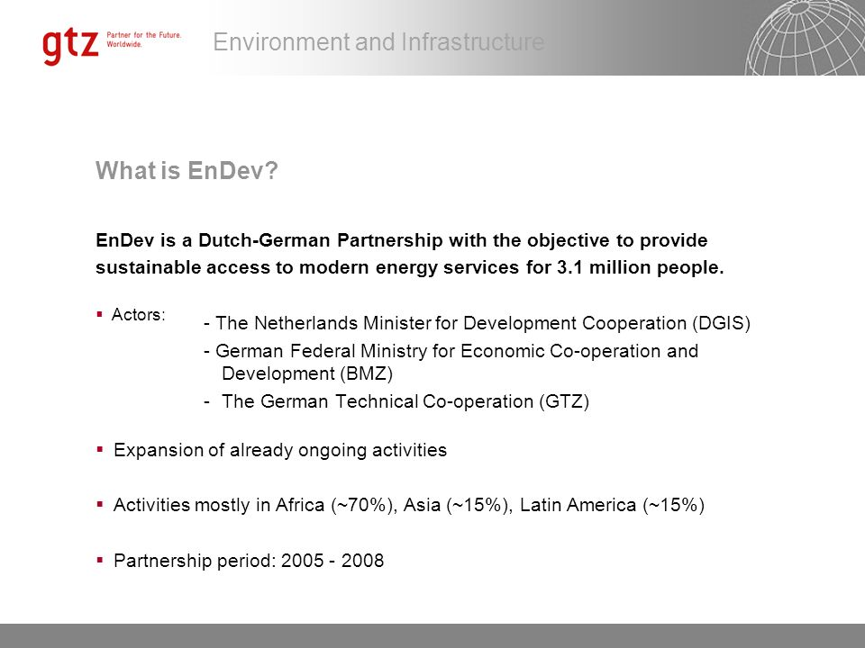 Environment and Infrastructure What is EnDev?