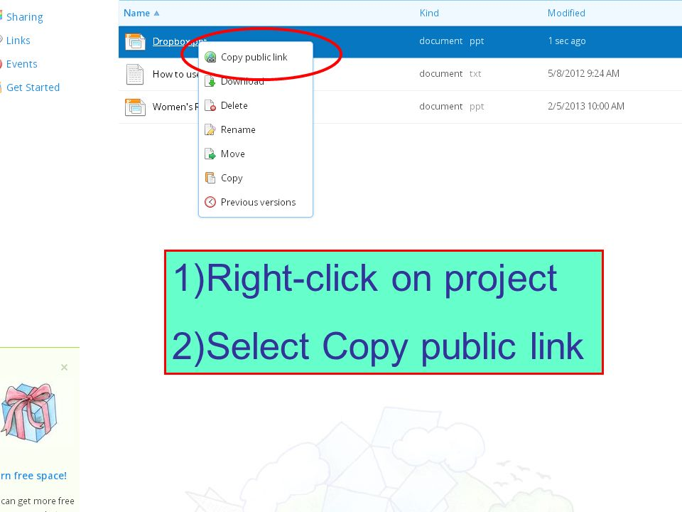 1)Right-click on project 2)Select Copy public link