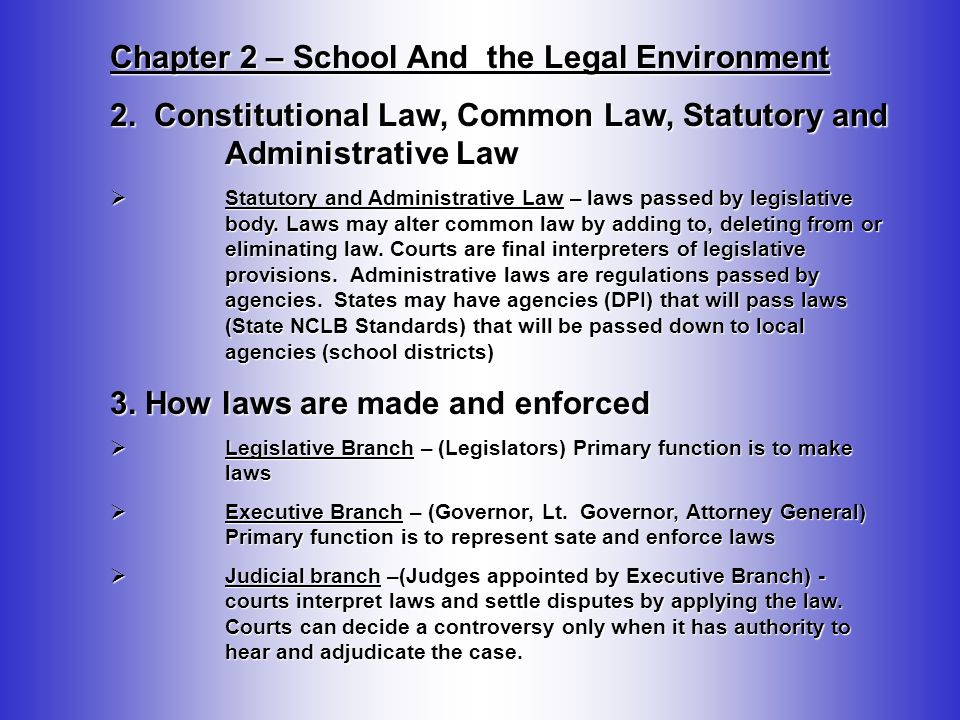 Chapter 2 – School And the Legal Environment 4.