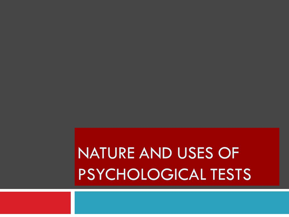 Controlling the use of Psychological Tests Ensure that the test is given by a qualified examiner and that the scores are properly used To prevent general familiarity with the test content which would invalidate the test