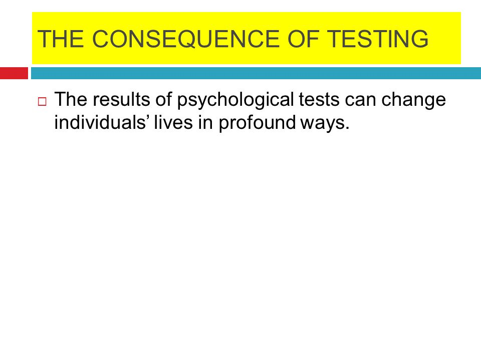 DEFINITION OF A TEST A test is a standardized procedure for sampling behavior and describing it with categories or scores.