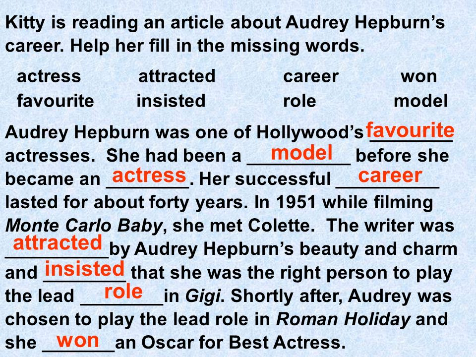 Kitty is reading an article about Audrey Hepburns career.