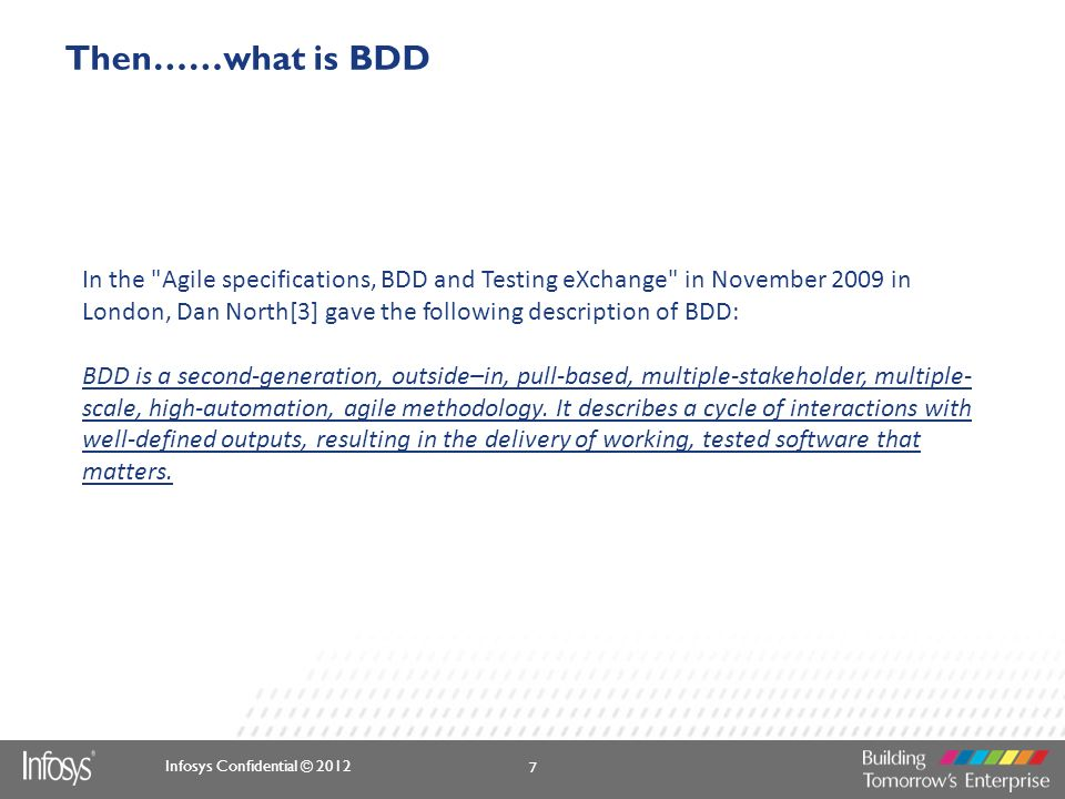 Infosys Confidential © 2012 Then……what is BDD In the