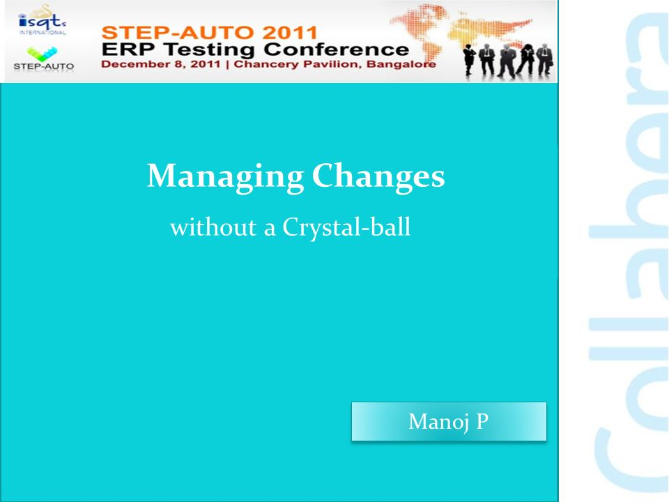 2 Manoj P Managing Changes without a Crystal-ball