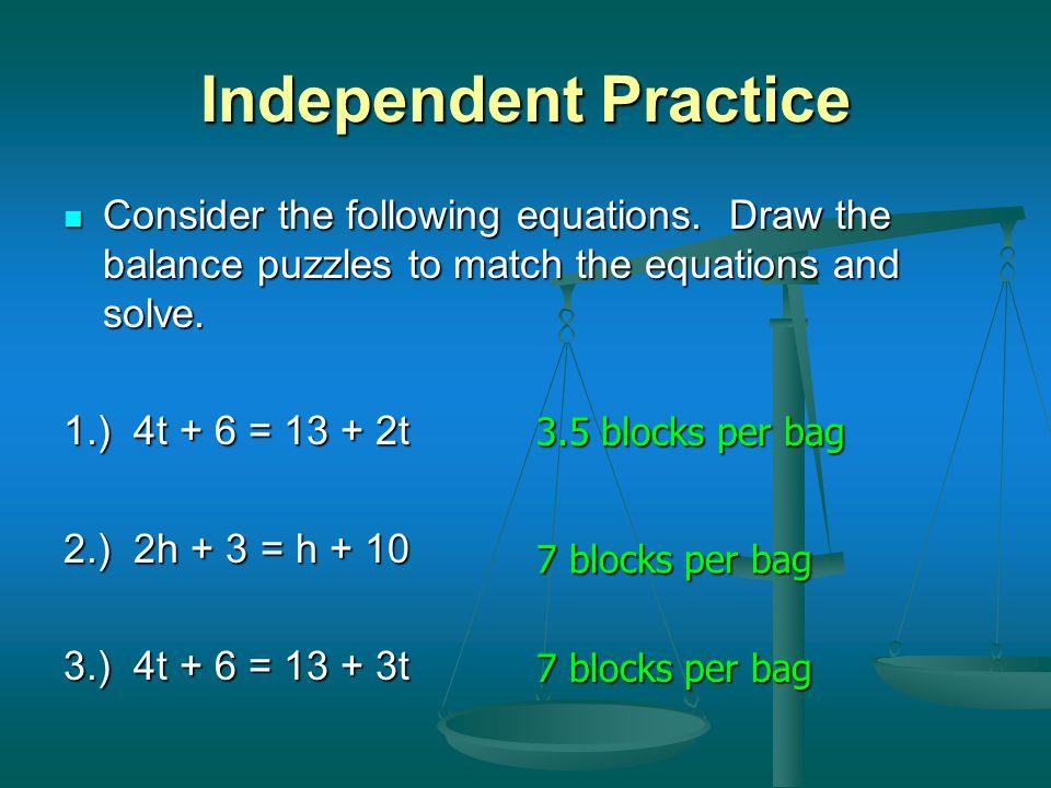 = The Balance Method 3 blocks = 1 bag 3n + 8 = 5n + 2 Question # 5