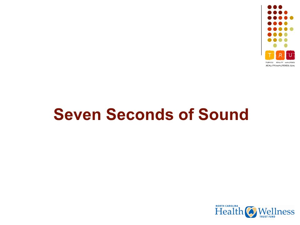 Seven Seconds of Sound