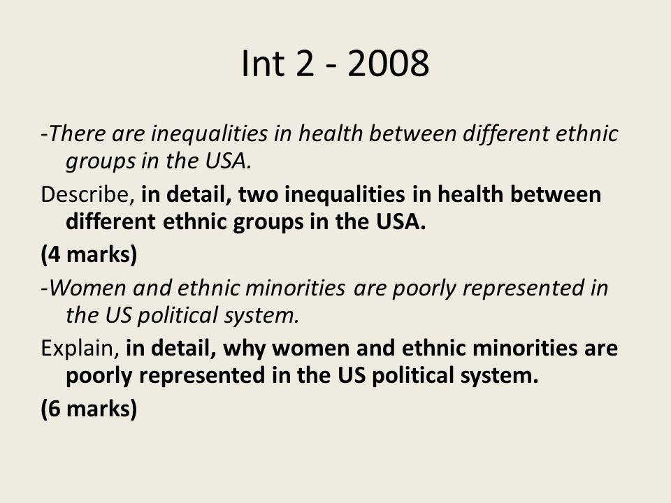 Int 1 - 2008 -Economic inequalities exist in the USA.