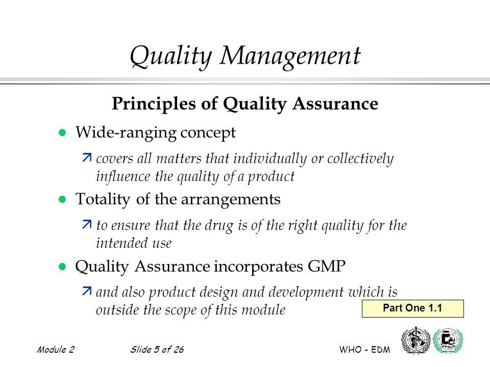 2slide 5 of 26 who edm part one 1 1 quality management principles