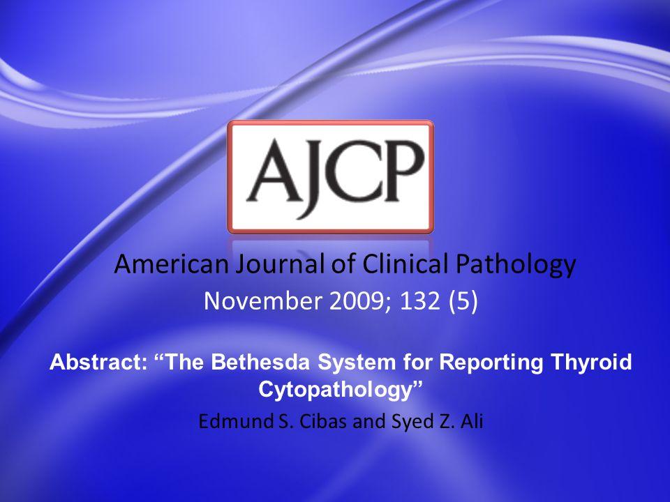 November 2009; 132 (5) American Journal of Clinical Pathology Abstract: Fine-Needle Aspiration Biopsy of Chondromyxoid Fibroma Simon Bergman, Christopher R.