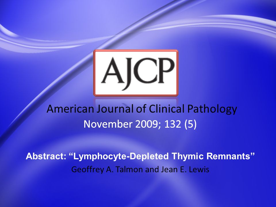 November 2009; 132 (5) American Journal of Clinical Pathology Abstract: Accuracy of Urine Cytology and the Significance of an Atypical Category Fadi Brimo, Robin T.